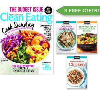 Clean eating magazine and 3 free gifts!