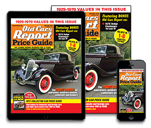 Subscribe today to Old Cars Report Price Guide