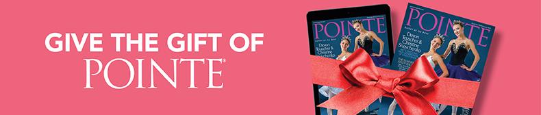 Pointe Magazine Gift