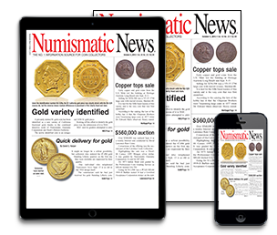 Subscribe today to Numismatic News